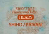 Monthly HD : Head (SHIHO / PAVIAN)