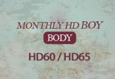 Monthly HD : Boy Body (HD60 / HD65)